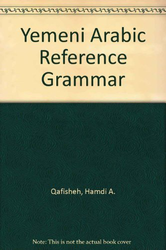 9780931745836: Yemeni Arabic Reference Grammar
