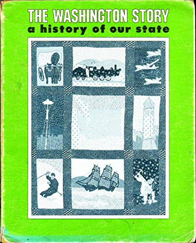 9780931754098: The Washington Story: A History of Our State