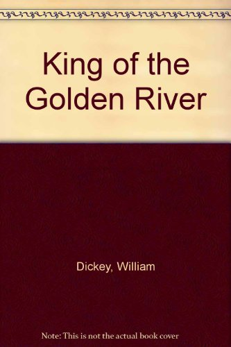 King of the Golden River: William Dickey