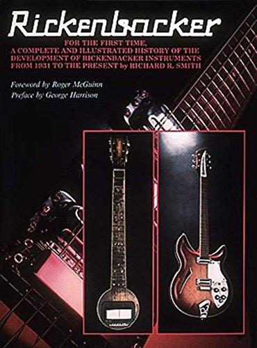 9780931759154: Rickenbacker: The History of the Rickenbacker Guitar