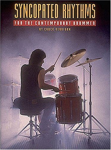 9780931759444: Syncopated Rhythms for the Contemporary Drummer