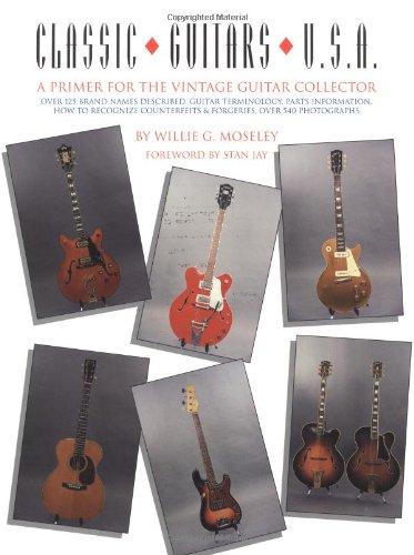 9780931759529: Classic Guitars U.S.A
