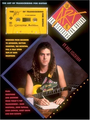 9780931759567: The Art Of Transcribing For Guitar: By Dave Celentano