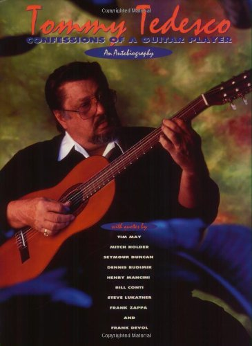 9780931759710: Tommy Tedesco - Confessions of a Guitar Player