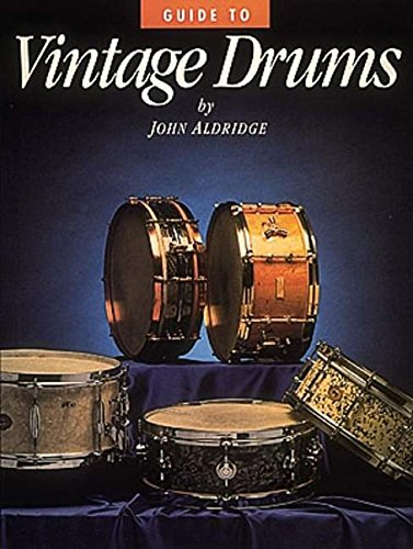 9780931759796: Guide to Vintage Drums