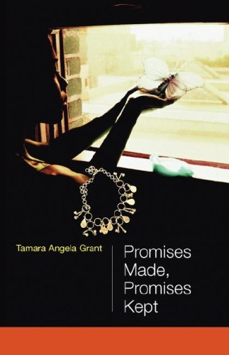 Promises Made, Promises Kept: Grant, Tamara Angela