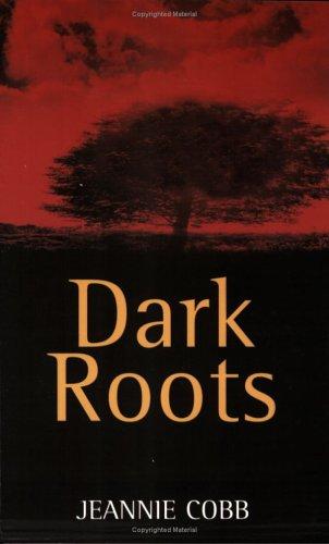9780931761836: Dark Roots