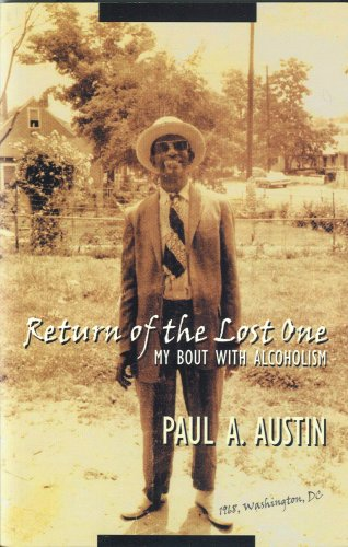 Return of the Lost One: My Bout With Alcoholism