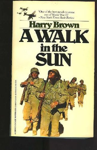 9780931773211: A Walk in the Sun (A Critic's Choice Paperback)