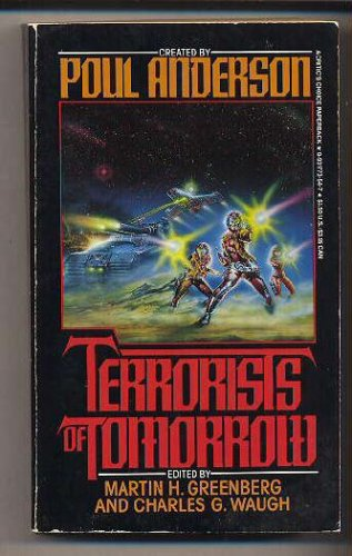 Terrorists of Tomorrow : The Oracle; Pacifist;: Anderson, Poul (creator);