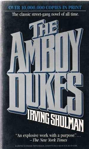 9780931773563: The Amboy Dukes