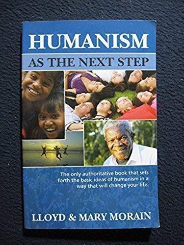 9780931779169: Humanism as the Next Step
