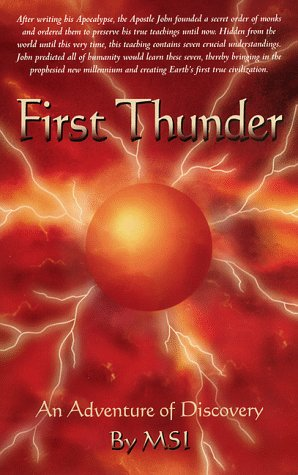 9780931783074: First Thunder: An Adventure of Discovery