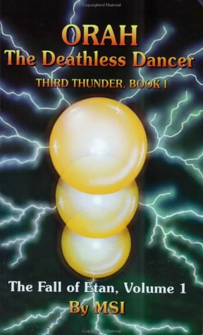 9780931783098: Orah The Deathless Dancer, Third Thunder, Book 1 (Fall of Etan)