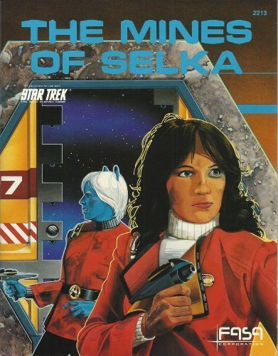 The Mines of Selka (Star Trek the Role Playing Game)