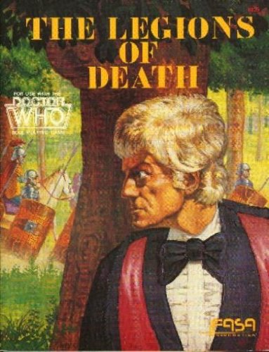 9780931787263: Legions of Death (Doctor Who roleplaying game)