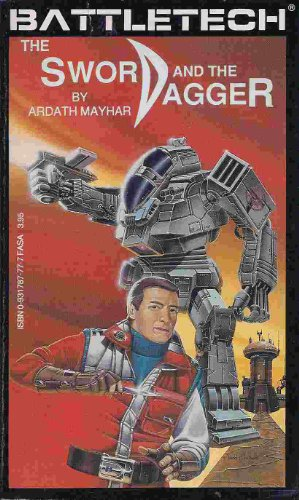 9780931787775: The Sword and the Dagger (Battletech)