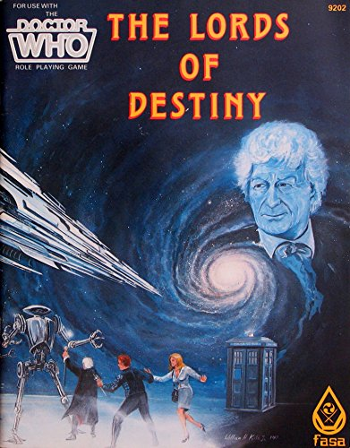 The Lords of Destiny (Dr. Who Role Playing Game): Jr. William H. Keith