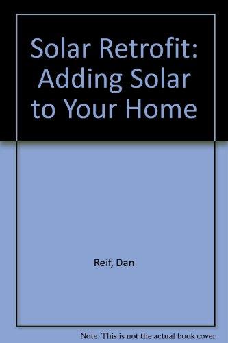 9780931790157: Solar Retrofit: Adding Solar to Your Home