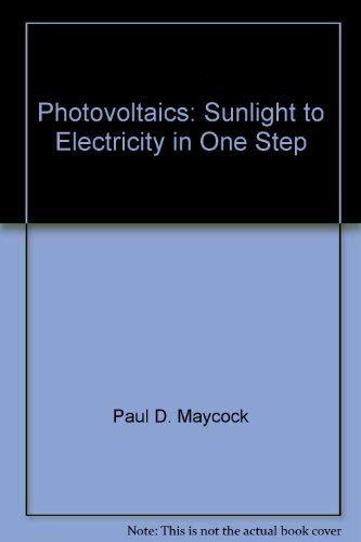 9780931790249: Photovoltaics, sunlight to electricity in one step