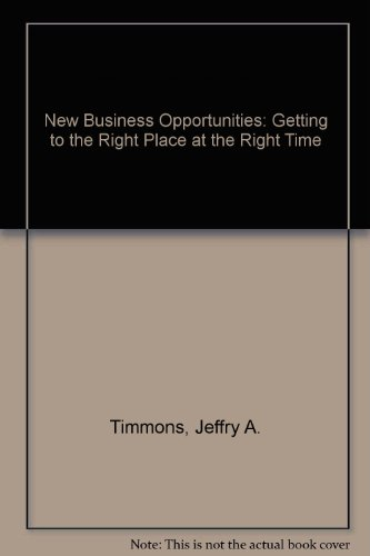 9780931790904: New Business Opportunities: Getting to the Right Place at the Right Time
