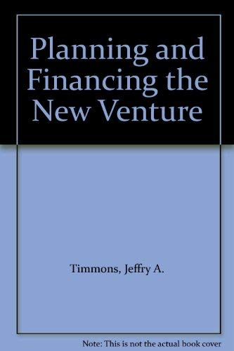 9780931790935: Planning and Financing the New Venture