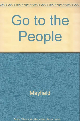 Go to the People: Releasing the Rural: James B. Mayfield