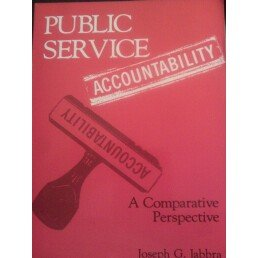 Public Service Accountability: A Comparative Perspective (Library of Management for Development ...