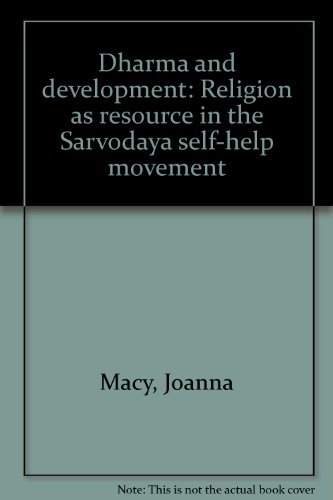 9780931816741: Dharma and development: Religion as resource in the Sarvodaya self help movement