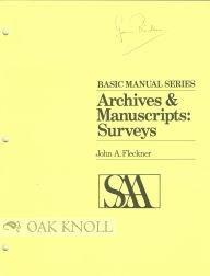 9780931828058: Archives and Manuscripts: Surveys. Basic Manual Series
