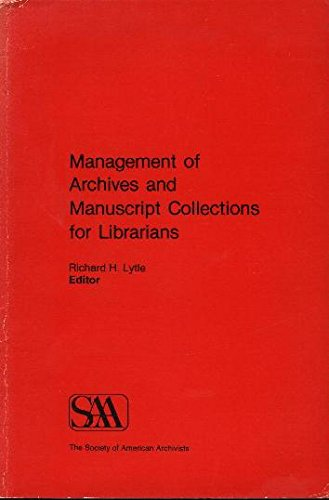 9780931828270: Management of Archives and Manuscript Collections for Librarians