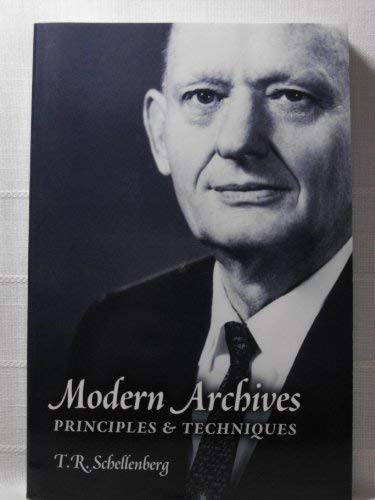 9780931828492: Modern archives; principles and techniques (Archival classics reprints)