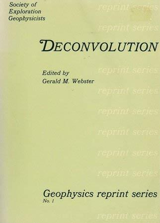 9780931830013: Deconvolution (Geophysics reprint series)