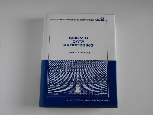 9780931830402: Seismic Data Processing (Investigations in Geophysics, Vol 2)