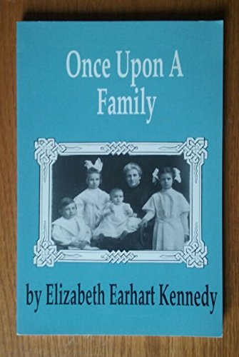 Once Upon A Family: Kennedy, Elizabeth