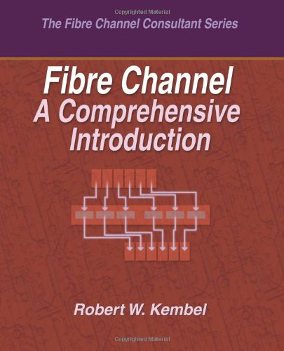 9780931836107: Fibre Channel A Comprehensive Introduction