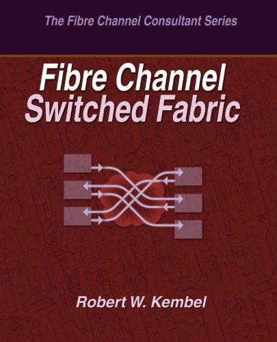 9780931836114: Fibre Channel Switched Fabric