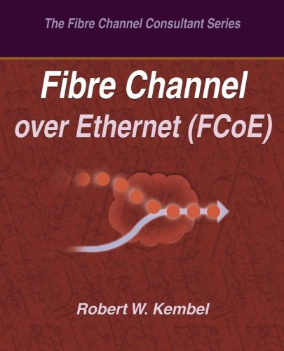 9780931836121: Fibre Channel over Ethernet (FCoE)