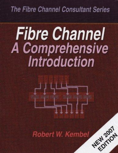 9780931836848: Fibre Channel: A Comprehensive Introduction