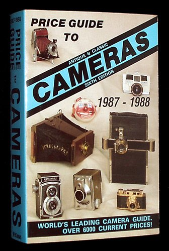 Price Guide to Antique and Classic Cameras: James M. McKeown;