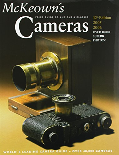 9780931838415: McKeown's Price Guide to Antique and Classic Cameras 2005-2006