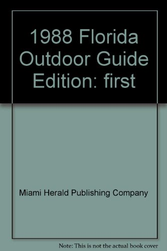 1988 Florida Outdoor Guide: N/A