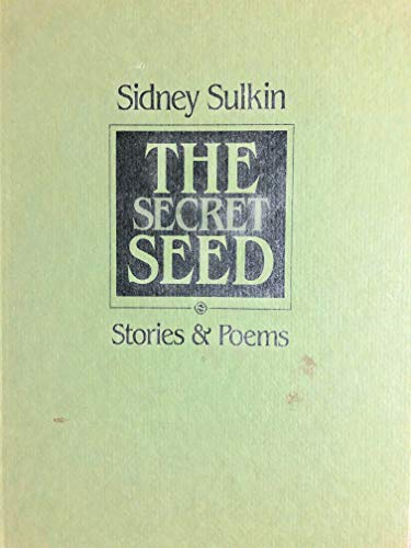 9780931848476: The secret seed: Stories & poems