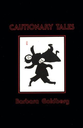 Cautionary Tales: Goldberg, Barbara