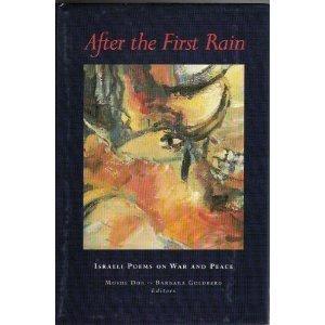 After the First Rain: Israeli Poems on: Dor, Moshe; Goldberg,