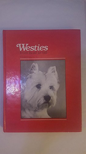 Westies: From Head to Tail: Ruth Faherty; Ruth Flaherty