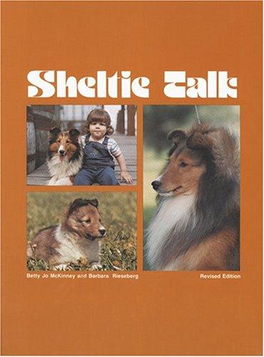 Sheltie Talk: McKinney, Betty Jo; Rieseberg, Barbara Hagen