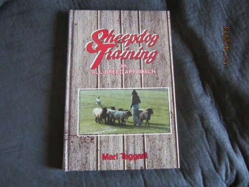 9780931866241: Sheepdog training: An all breed approach