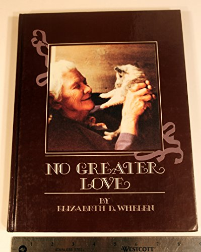 9780931866340: No Greater Love