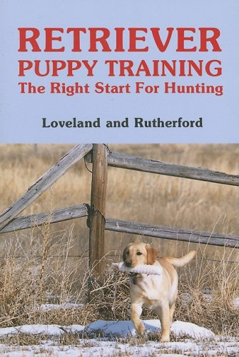9780931866388: Retriever Puppy Training: The Right Start for Hunting